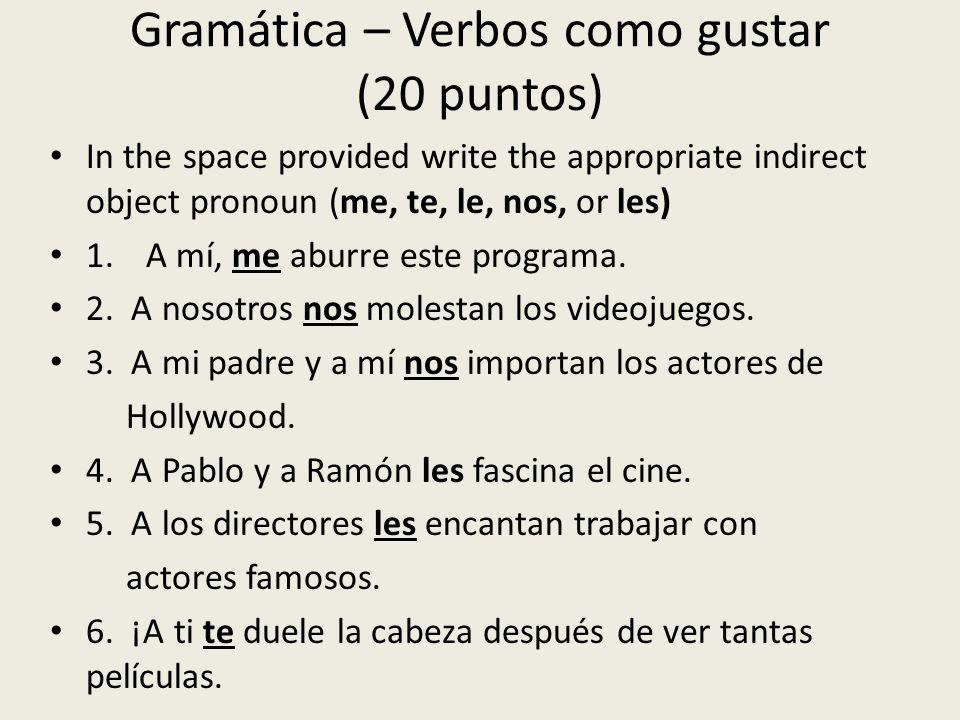Gramática – Verbos como gustar (20 puntos)
