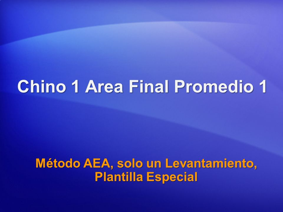 Chino 1 Area Final Promedio 1