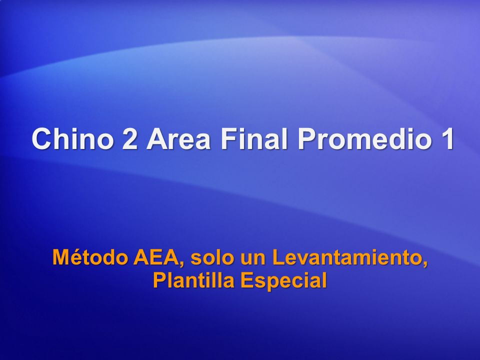 Chino 2 Area Final Promedio 1