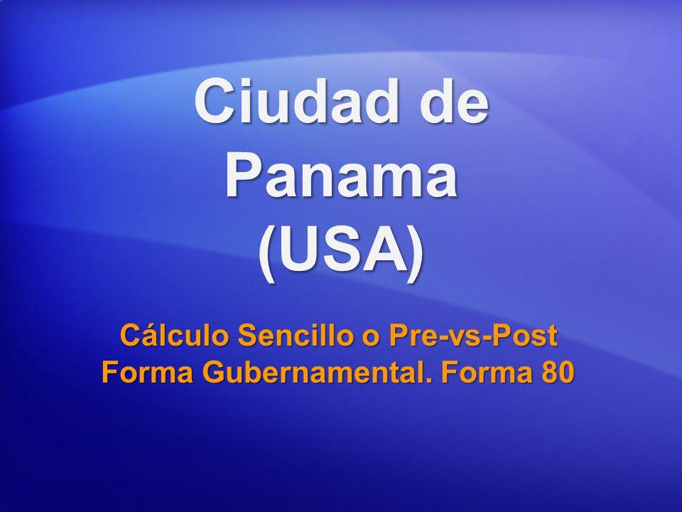 Cálculo Sencillo o Pre-vs-Post Forma Gubernamental. Forma 80