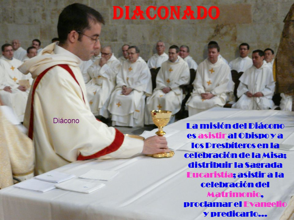 DIACONADO Diácono.