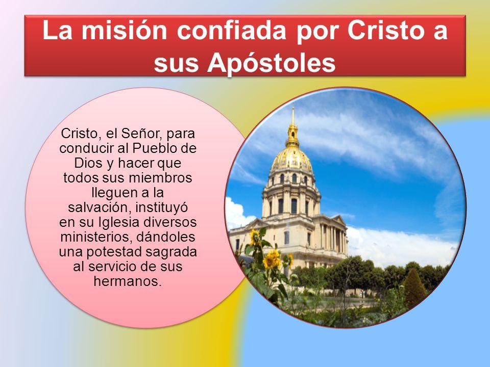 La misión confiada por Cristo a sus Apóstoles