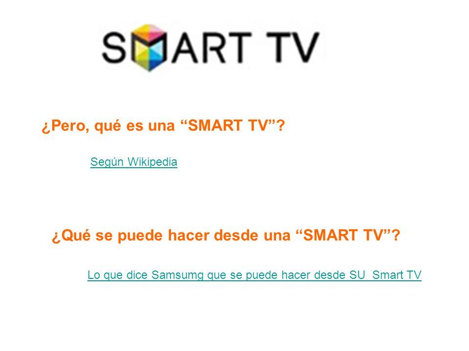¿Pero, qué es una SMART TV