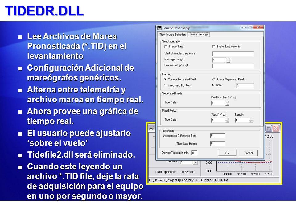 TIDEDR.DLL Lee Archivos de Marea Pronosticada (*.TID) en el levantamiento. Configuración Adicional de mareógrafos genéricos.