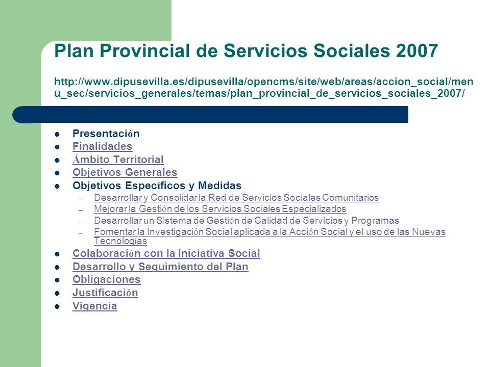 Plan Provincial de Servicios Sociales 2007 http://www. dipusevilla