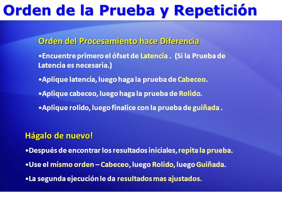 Orden de la Prueba y Repetición