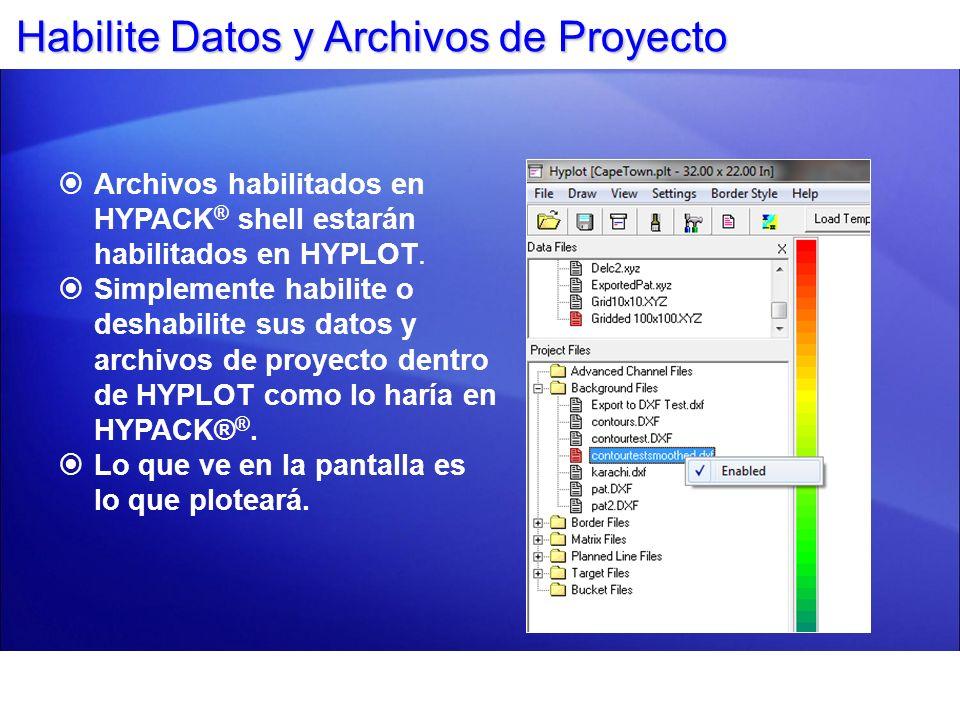 Habilite Datos y Archivos de Proyecto