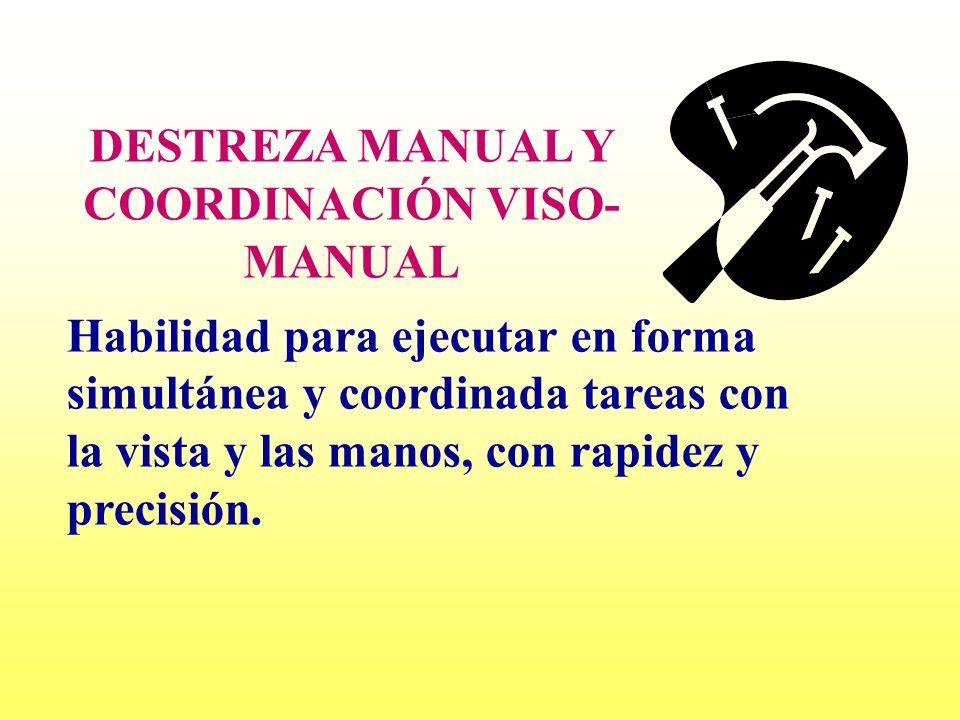 DESTREZA MANUAL Y COORDINACIÓN VISO-MANUAL
