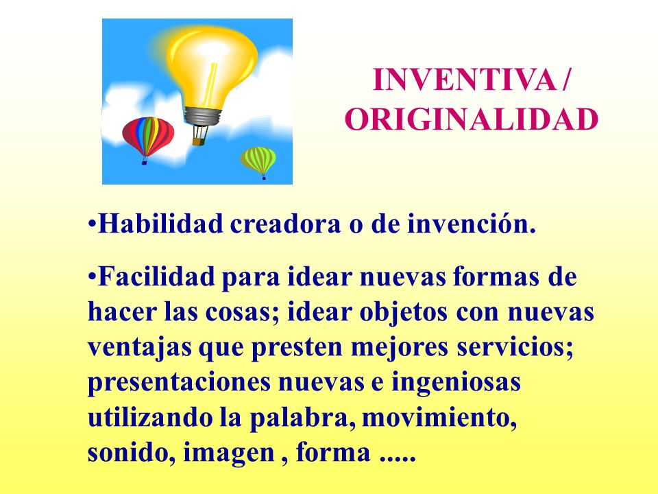 INVENTIVA / ORIGINALIDAD