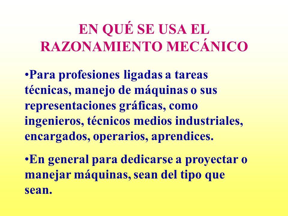EN QUÉ SE USA EL RAZONAMIENTO MECÁNICO