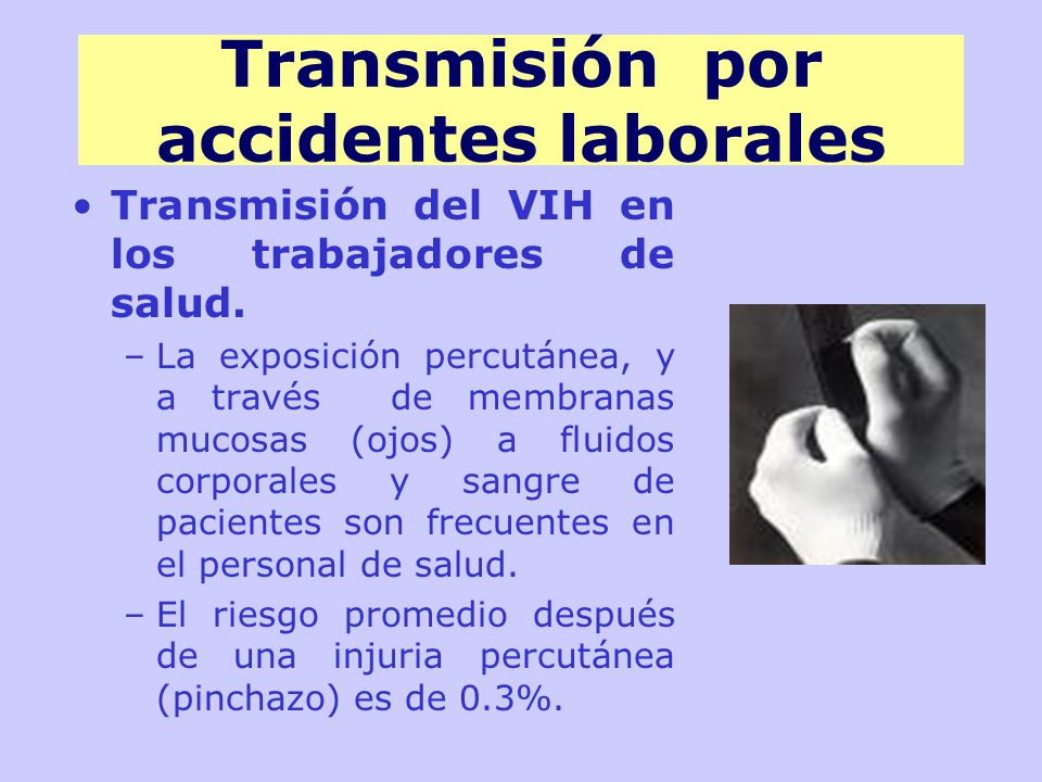 Transmisión por accidentes laborales