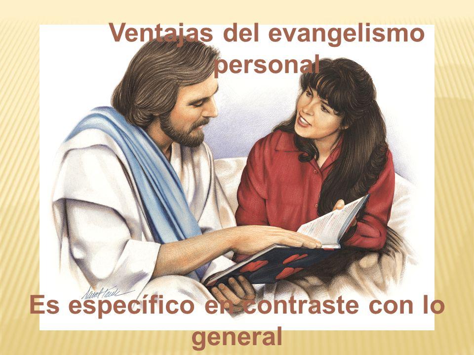 Ventajas del evangelismo personal