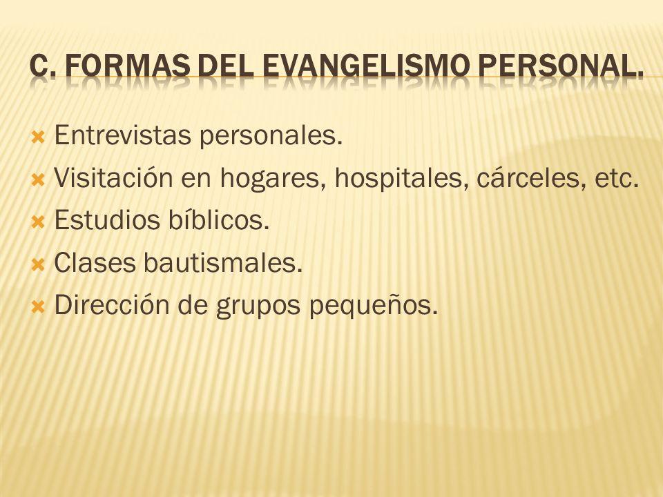 C. Formas del evangelismo personal.