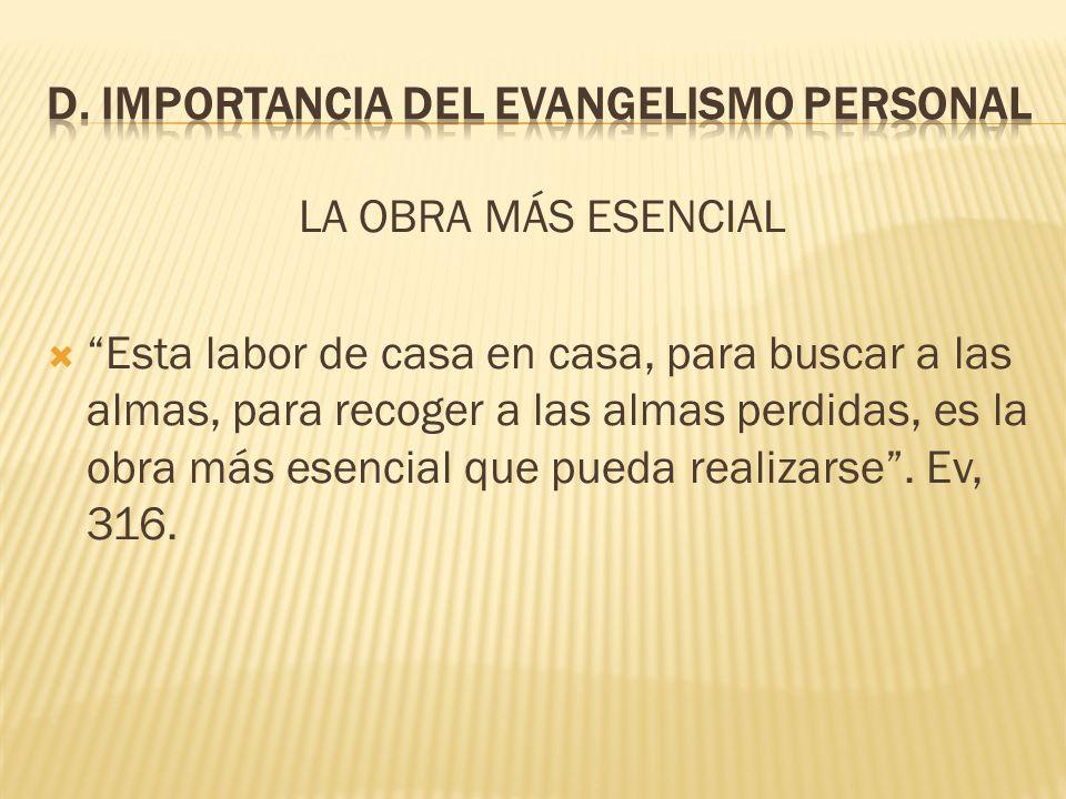 D. Importancia del Evangelismo Personal