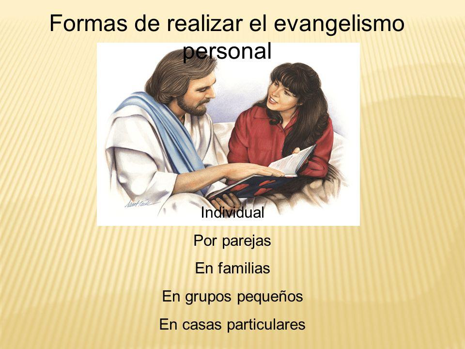 Formas de realizar el evangelismo personal