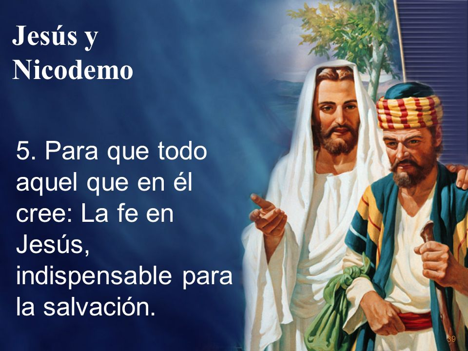 Jesús y Nicodemo 5.