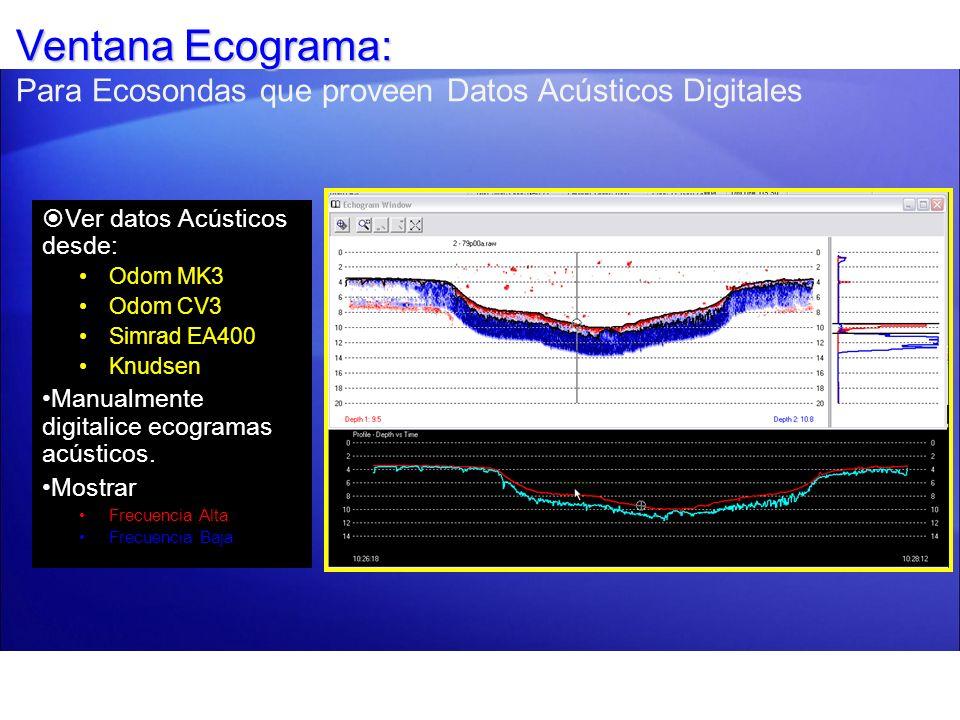 Ventana Ecograma: Para Ecosondas que proveen Datos Acústicos Digitales