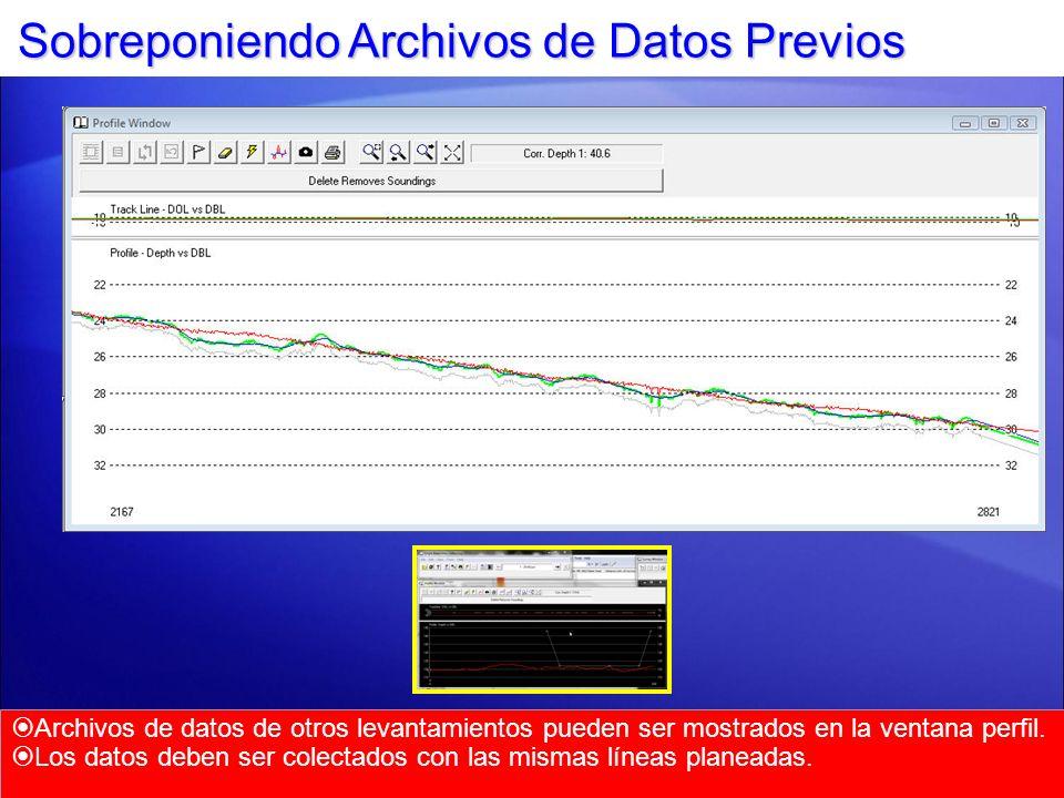 Sobreponiendo Archivos de Datos Previos