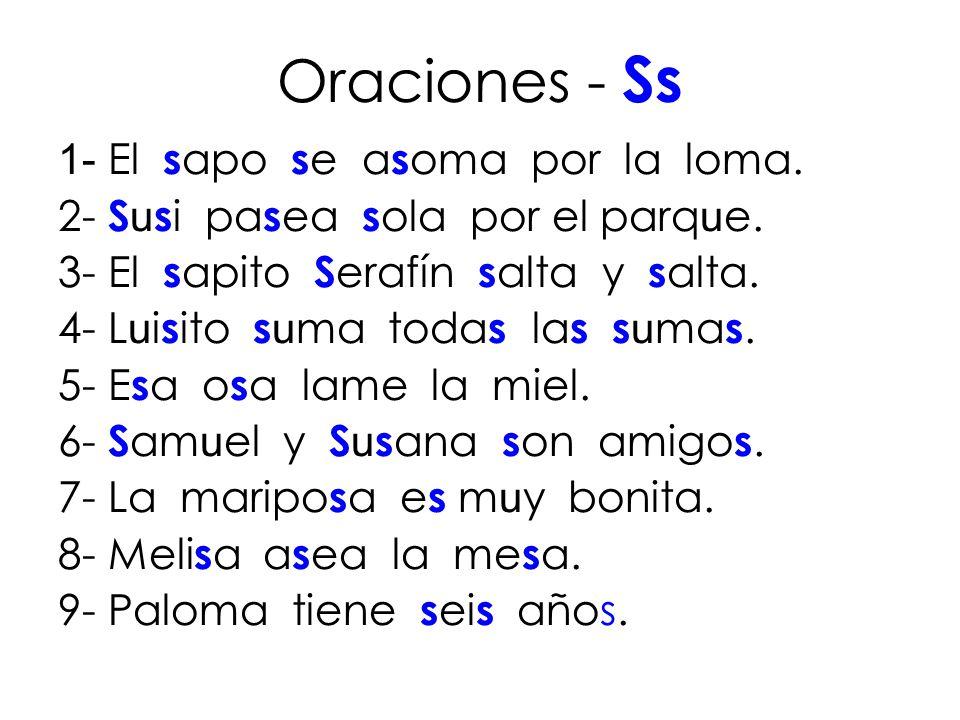 Oraciones - Ss 1- El sapo se asoma por la loma.