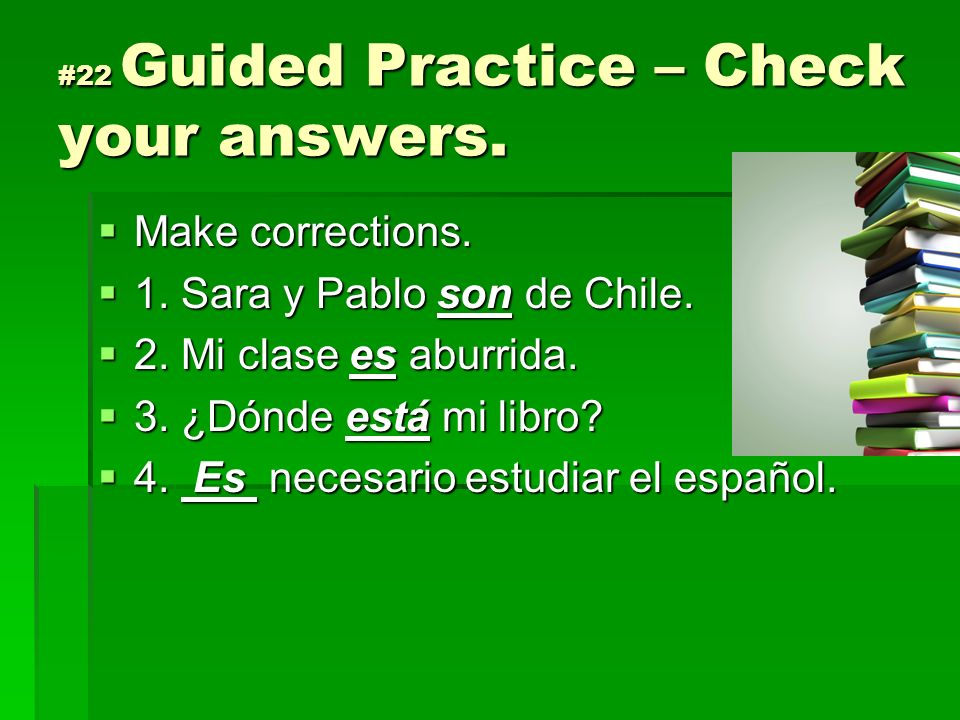 #22 Guided Practice – Check your answers.
