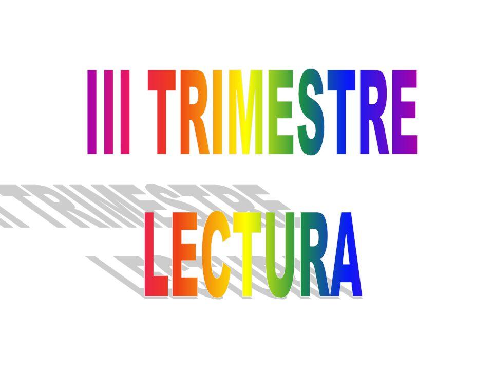 III TRIMESTRE LECTURA
