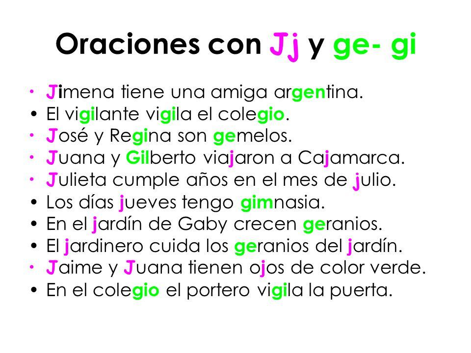 Oraciones con Jj y ge- gi