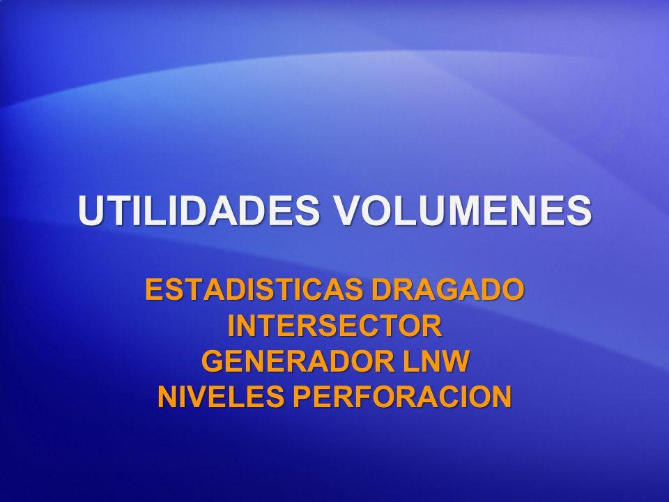 ESTADISTICAS DRAGADO INTERSECTOR GENERADOR LNW NIVELES PERFORACION