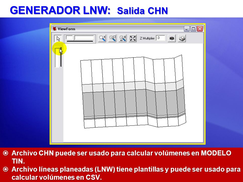 GENERADOR LNW: Salida CHN
