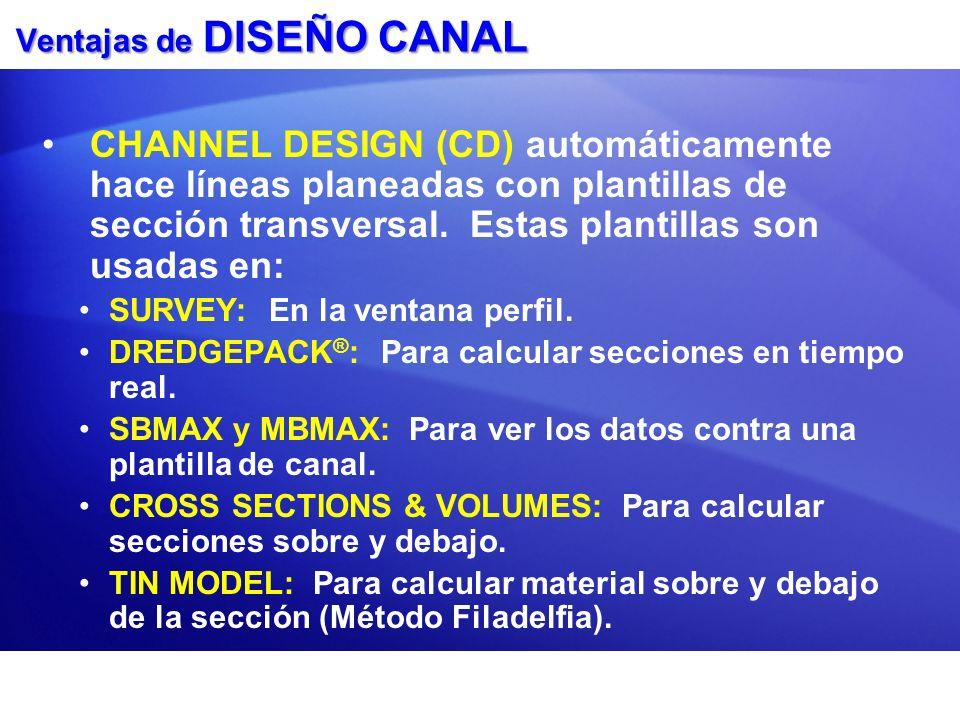 Ventajas de DISEÑO CANAL