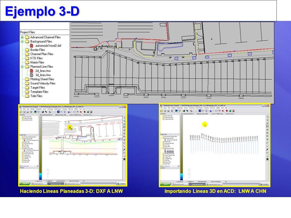 Ejemplo 3-D Haciendo Líneas Planeadas 3-D: DXF A LNW