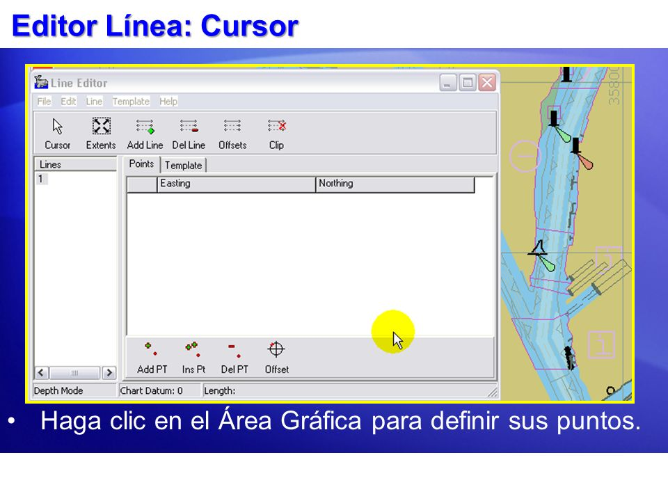 Editor Línea: Cursor Haga clic en el Área Gráfica para definir sus puntos.
