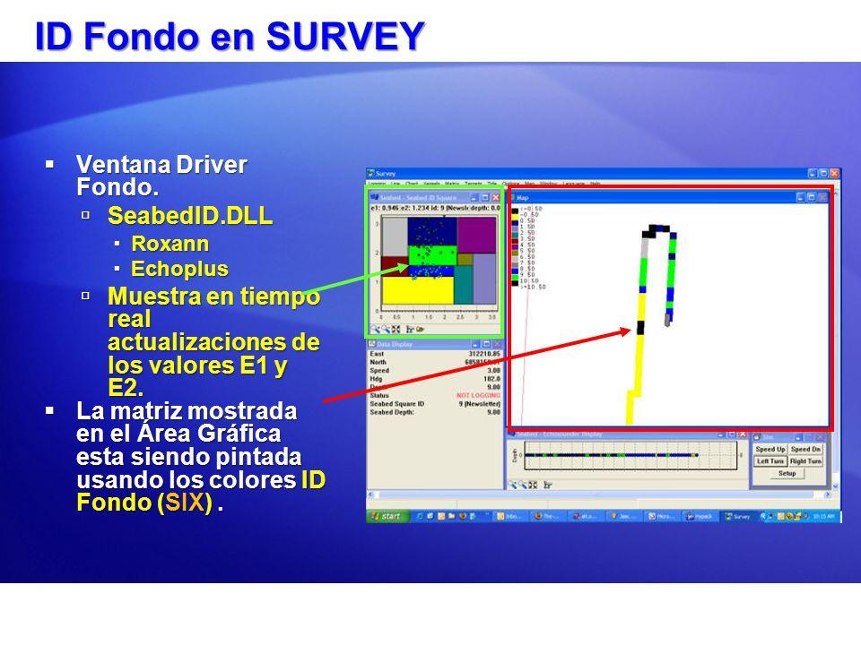 ID Fondo en SURVEY Ventana Driver Fondo. SeabedID.DLL