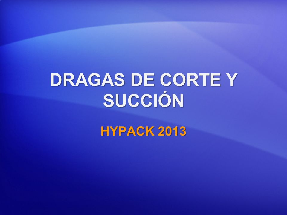 DRAGAS DE CORTE Y SUCCIÓN