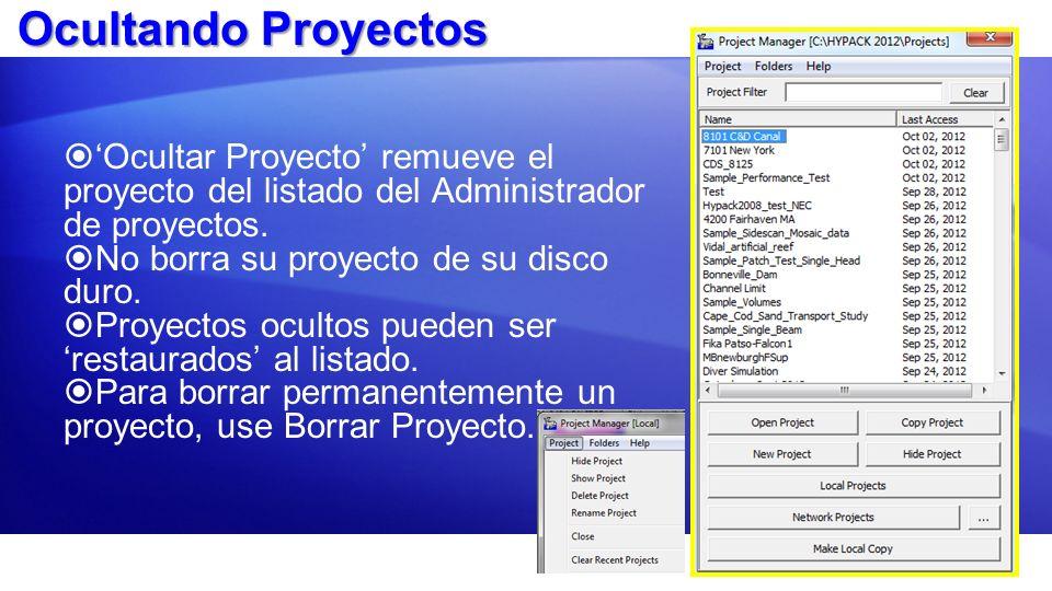 Ocultando Proyectos'Ocultar Proyecto' remueve el proyecto del listado del Administrador de proyectos.