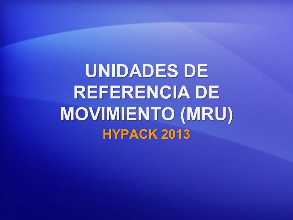UNIDADES DE REFERENCIA DE MOVIMIENTO (MRU)