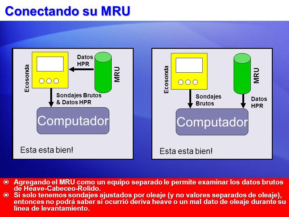Conectando su MRU Computador Computador Computador Esto no es bueno...