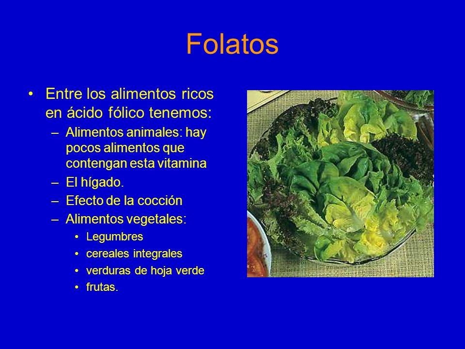Folatos Entre los alimentos ricos en ácido fólico tenemos: