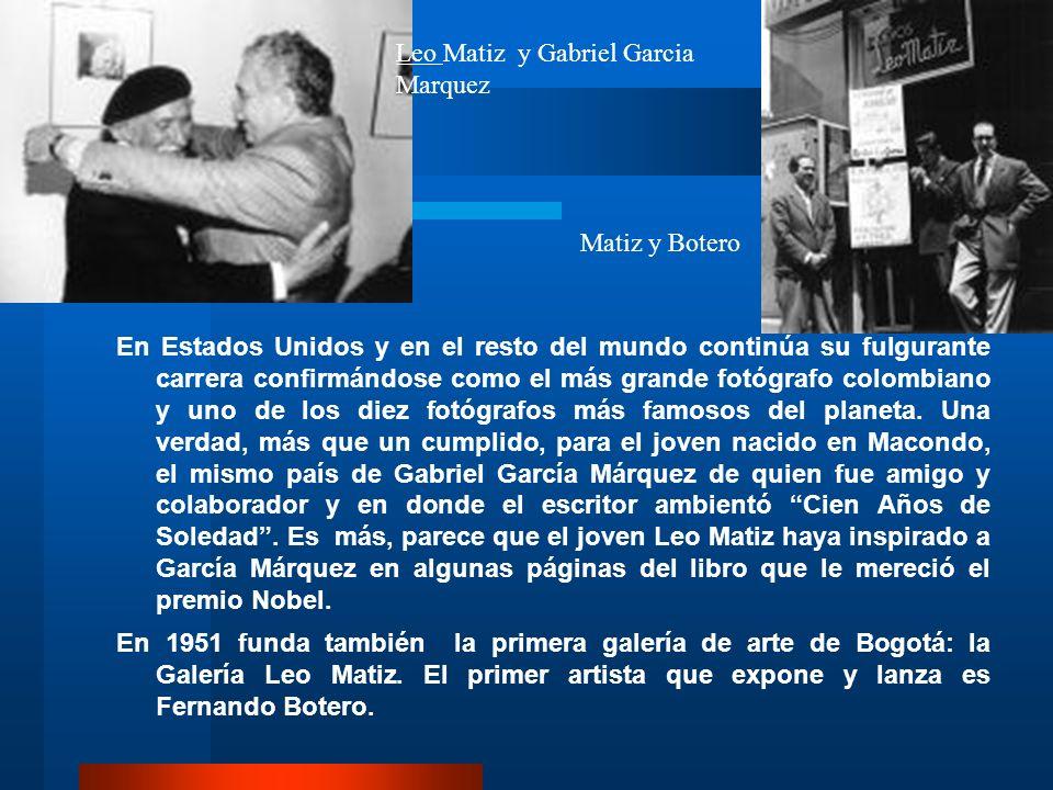 Leo Matiz y Gabriel Garcia Marquez