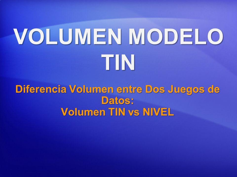 Diferencia Volumen entre Dos Juegos de Datos: Volumen TIN vs NIVEL