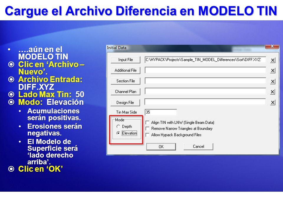Cargue el Archivo Diferencia en MODELO TIN