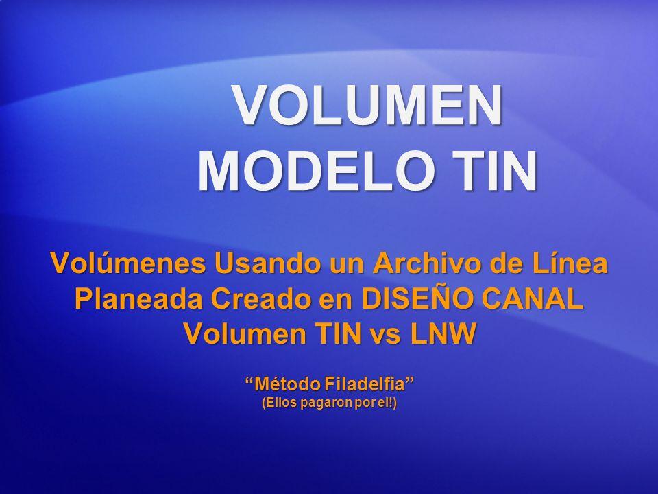 Volúmenes Usando un Archivo de Línea Planeada Creado en DISEÑO CANAL