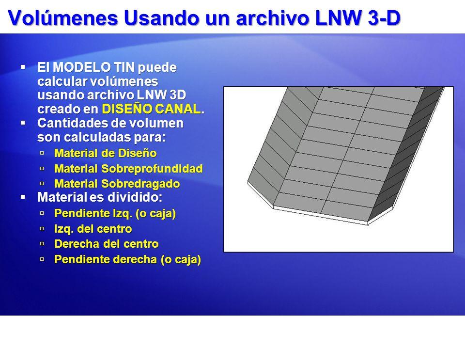 Volúmenes Usando un archivo LNW 3-D