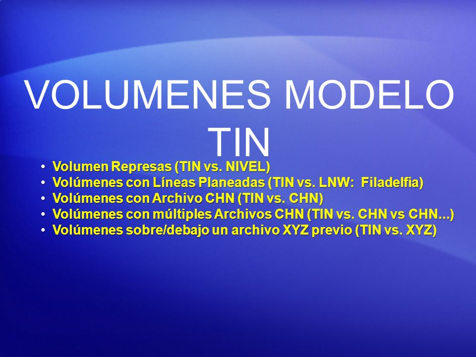 VOLUMENES MODELO TIN Volumen Represas (TIN vs. NIVEL)