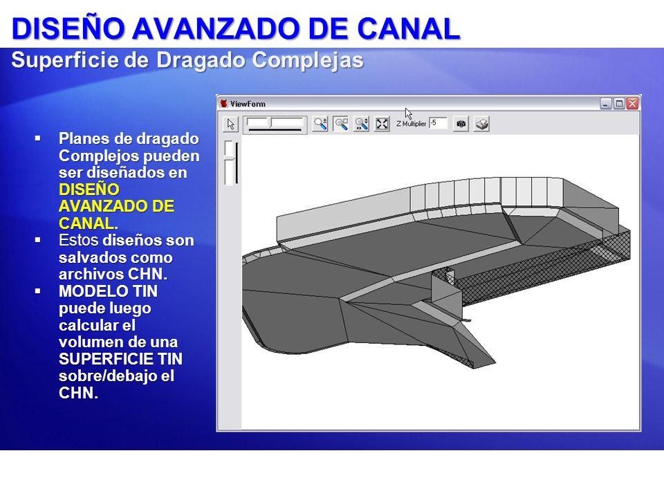 DISEÑO AVANZADO DE CANAL Superficie de Dragado Complejas
