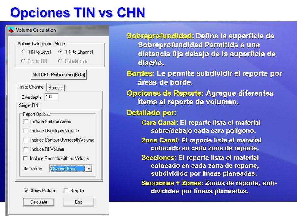 Opciones TIN vs CHN Sobreprofundidad: Defina la superficie de Sobreprofundidad Permitida a una distancia fija debajo de la superficie de diseño.