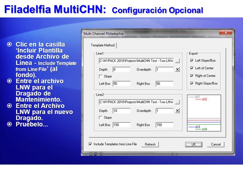 Filadelfia MultiCHN: Configuración Opcional
