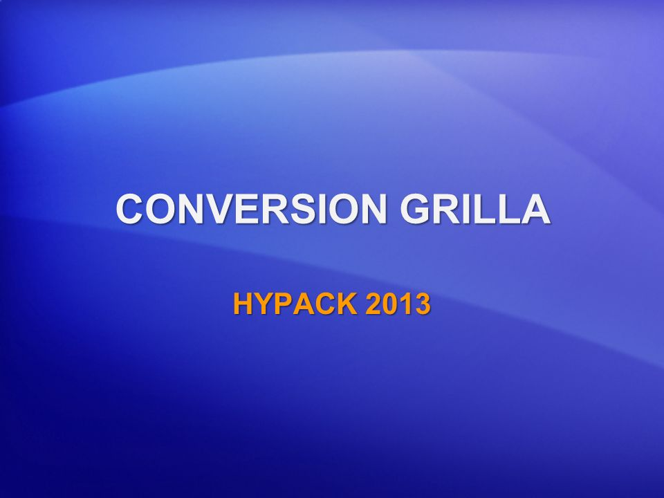 CONVERSION GRILLA HYPACK 2013