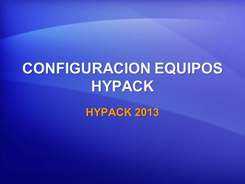 CONFIGURACION EQUIPOS HYPACK
