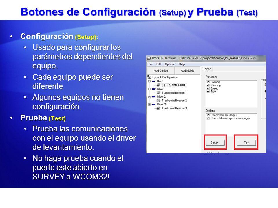 Botones de Configuración (Setup) y Prueba (Test)