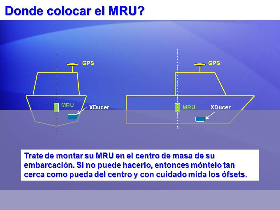 Donde colocar el MRU GPS. GPS. MRU. XDucer. MRU. XDucer.